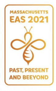 """EAS 2021 in Massachusetts: """"Past, Present and Beeyond"""""""